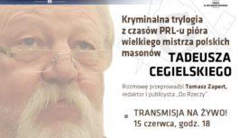 Kryminalna trylogia Tadeusza Cegielskiego